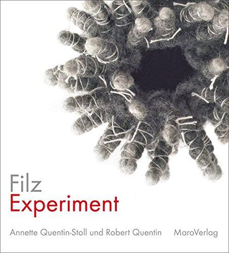 FilzExperiment (Galeriebücher / Textilkunst im MaroVerlag)