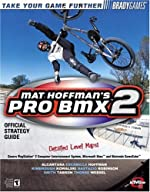 Mat Hoffman's Pro BMX 2 Official Strategy Guide de Doug Walsh