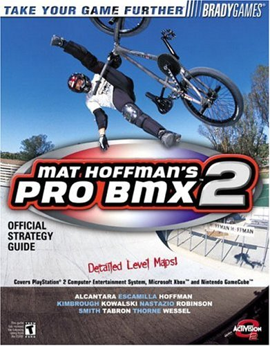 Mat Hoffman's Pro BMX 2 Official Strategy Guide