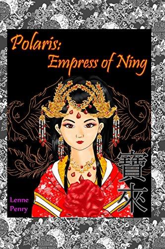 Polaris: Empress of Ning