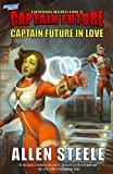 Captain Future: Captain Future in Love
