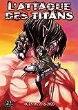 Agenda L'Attaque des Titans 2019-2020
