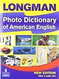 Longman Photo Dictionary of American English Paperback with Audio CDs (2) (Longman Dictonaries)