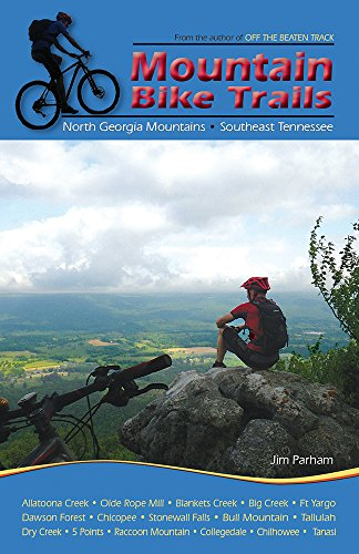 Mountain Bike Trails: North Georgia Mountains, Southeast Tennessee