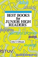 Best Books for Junior High Readers (Best Books for Junior High Readers, 1991)