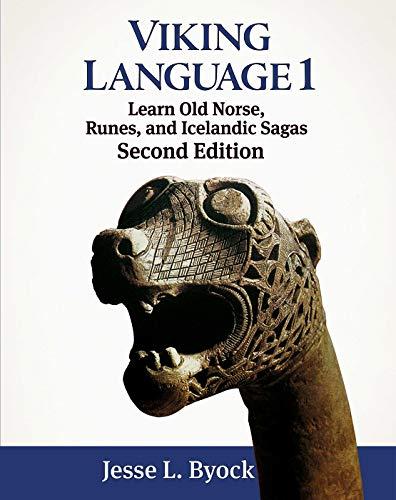 Viking Language 1 Learn Old Norse, Runes, and Icelandic Sagas (Viking Language Series)