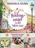 Frühlingszauber in der Valerie Lane: Fabelhafte Rezepte, Gedanken & DIY-Projekte