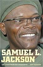 Samuel L. Jackson: The Unauthorised Biography