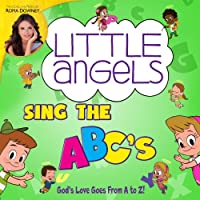Little Angels Sing the Abcs