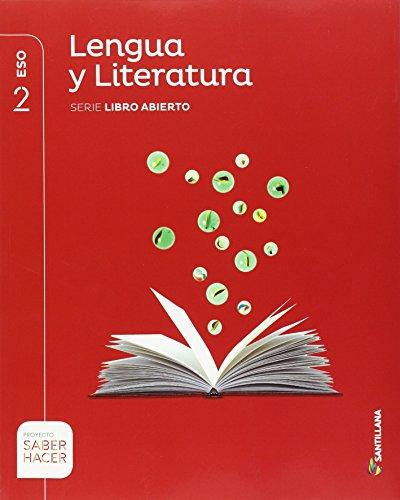 LENGUA Y LITERATURA SERIE LIBRO ABIERTO 2 ESO SABER HACER - 9788483056493