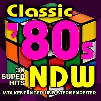 Classic '80s Neue Deutsche Welle - 30 Super Hits