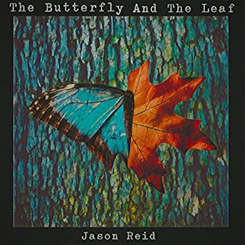 The Butterfly and the Leaf