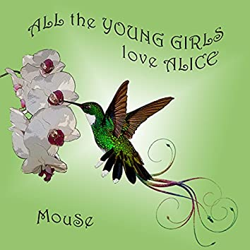 All the Young Girls Love Alice