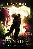 Pansies (Spires Book 4)