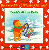 Pooh's Jingle Bells (Disney's My Very First Winnie the Pooh)