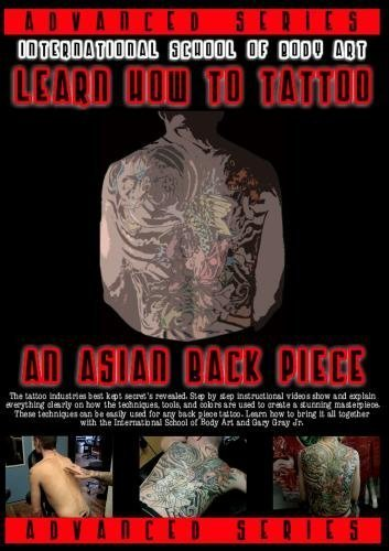 Learn How To Tattoo An Asian Back Piece - Step by Step Instructional DVD Video - Disc 1 of 2 by Gary Gray Jr