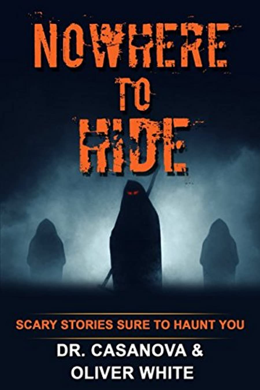 ティーム南東雇ったNowhere to Hide: Scary Stories Sure to Haunt You