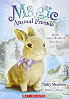 Lucy Longwhiskers Gets Lost (Magic Animal Friends)