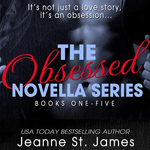 The Obsessed Novella Series Collection audiobook cover art