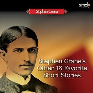 Stephen Crane's Other 13 Favorite Short Stories audiobook cover art