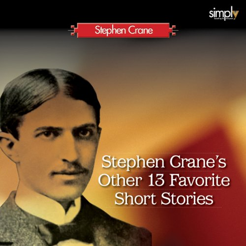 Stephen Crane's Other 13 Favorite Short Stories audiobook cover art