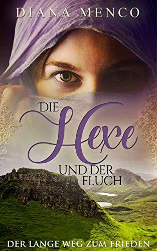 Die Hexe und der Fluch: Der lange Weg zum Frieden (11)