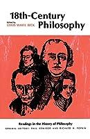 Eighteenth-Century Philosophy (Readings in the History of Philosophy)