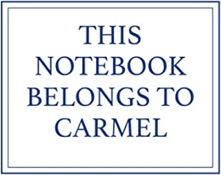 This Notebook Belongs to Carmel