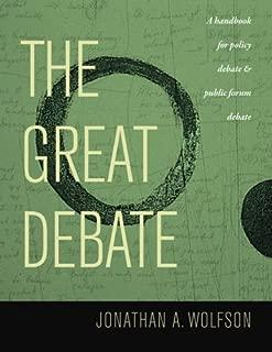 The Great Debate: A Handbook for Policy Debate and Public Forum Debate