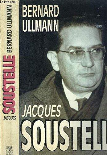 Jacques Soustelle le mal aimé (Non Fiction)
