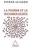 La Fourmi et le Sociobiologiste
