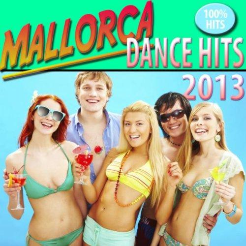 Mallorca Dance Hits 2013