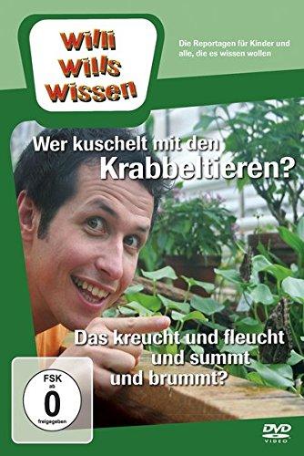 Willi will's wissen: Wer kuschelt mit den Krabbeltieren?/ Das kreucht und fleucht und summt und brummt?