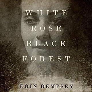 White Rose, Black Forest Titelbild