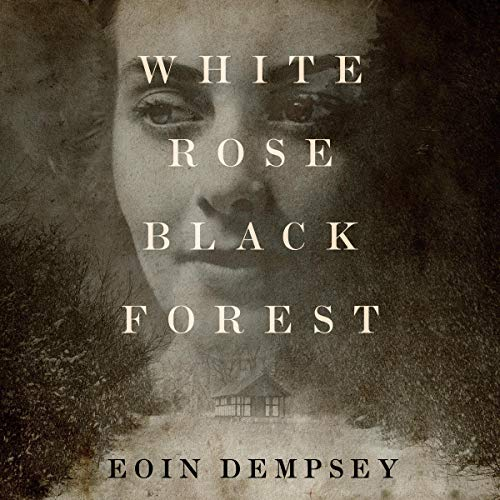 White Rose, Black Forest audiobook cover art