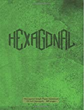 Hexagonal Graph Paper Notebook 1/4 inch hexagons - 160 pages: Notebook not Ebook, 160 pages with hex green grunge cover, 8...