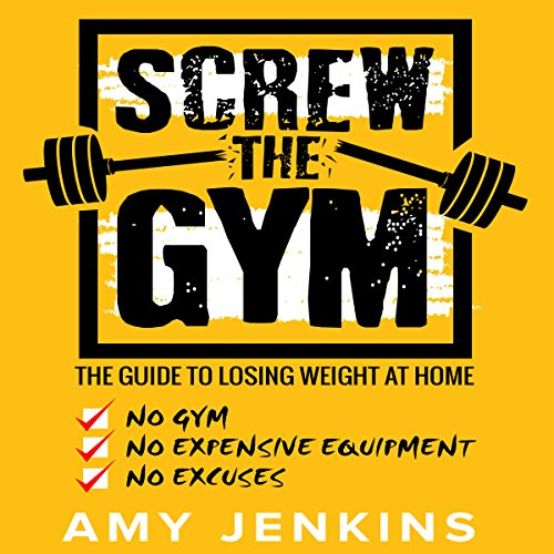 Screw the Gym audiobook cover art