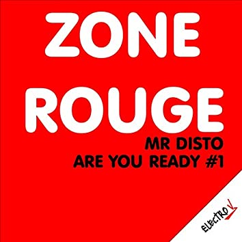 Zone rouge (Are You Ready?)