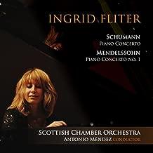 Schumann & Mendelssohn: Piano Concertos - Ingrid Fliter - SACD/CD Hybrid, plays on all cd players. by Ingrid Fliter