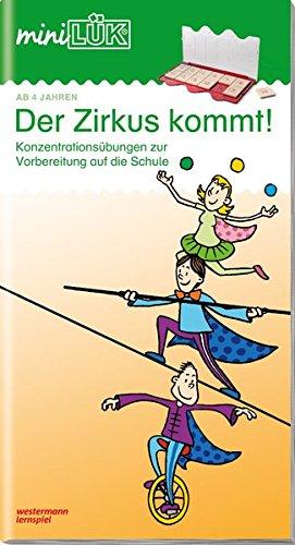 miniLÜK-Übungshefte: Der Zirkus Kommt: Akrobaten, Abenteuer (miniLÜK-Übungshefte: Kindergarten)