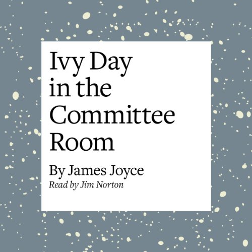 Ivy Day in the Committee Room copertina
