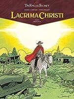 Lacrima Christi - Tome 06 - Rémission de Didier Convard