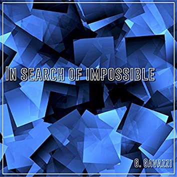 In Search Of Impossible