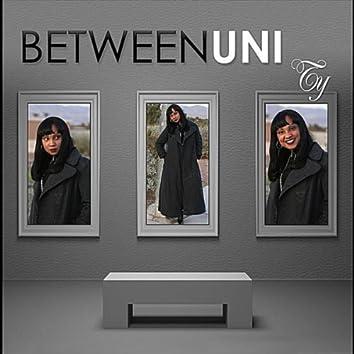 Between U N I