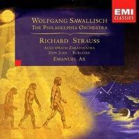 Strauss - Also sprach Zarathustra 路 Burleske 路 Don Juan / Ax 路 The Philadelphia Orchestra 路 Sawallisch