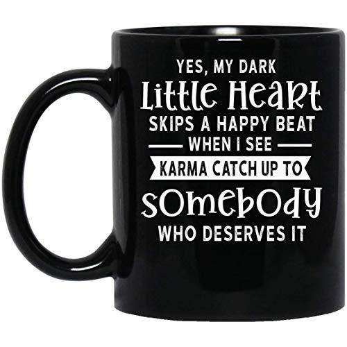 N\A Yes my Dark Little Heart Skips a Happy Beat mug Taza Negra 01_32
