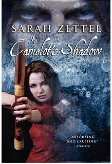 In Camelot's Shadow Zettel, Sarah ( Author ) Aug-20-2009 Paperback