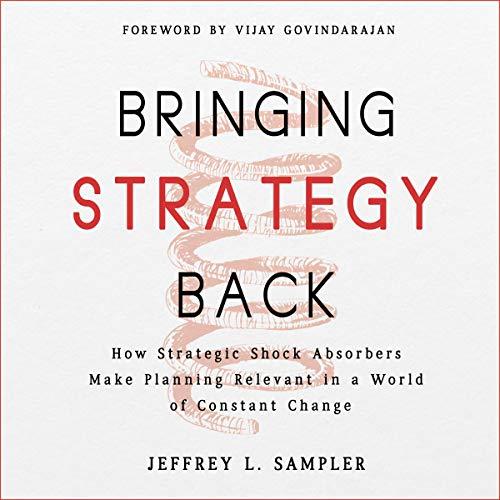 Jossey-Bass Business & Management Series: Bringing Strategy Back audiobook cover art