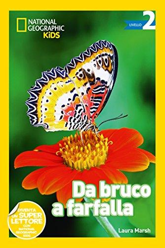 Da bruco a farfalla. Livello 2. Ediz. a colori