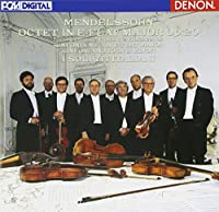 メンデルスゾーン:弦楽八重奏曲/弦楽のための交響曲第6番・第10番